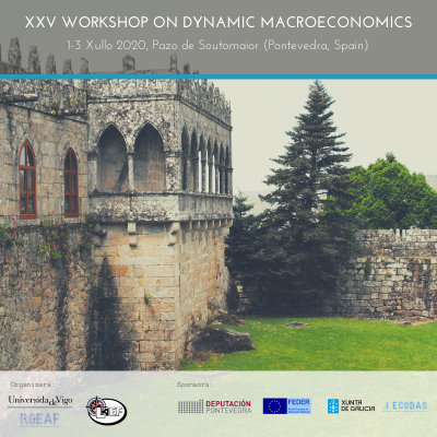 XXV Workshop on Dynamic Macroeconomics